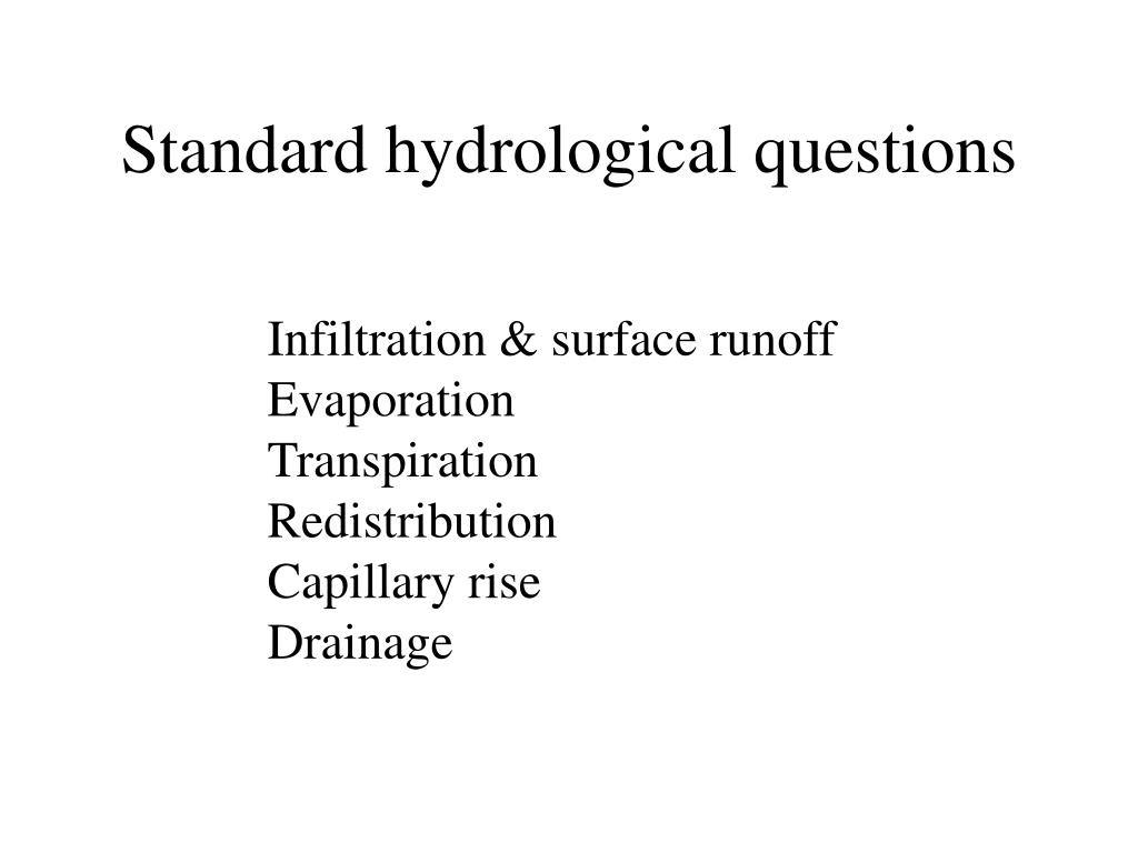 Standard hydrological questions