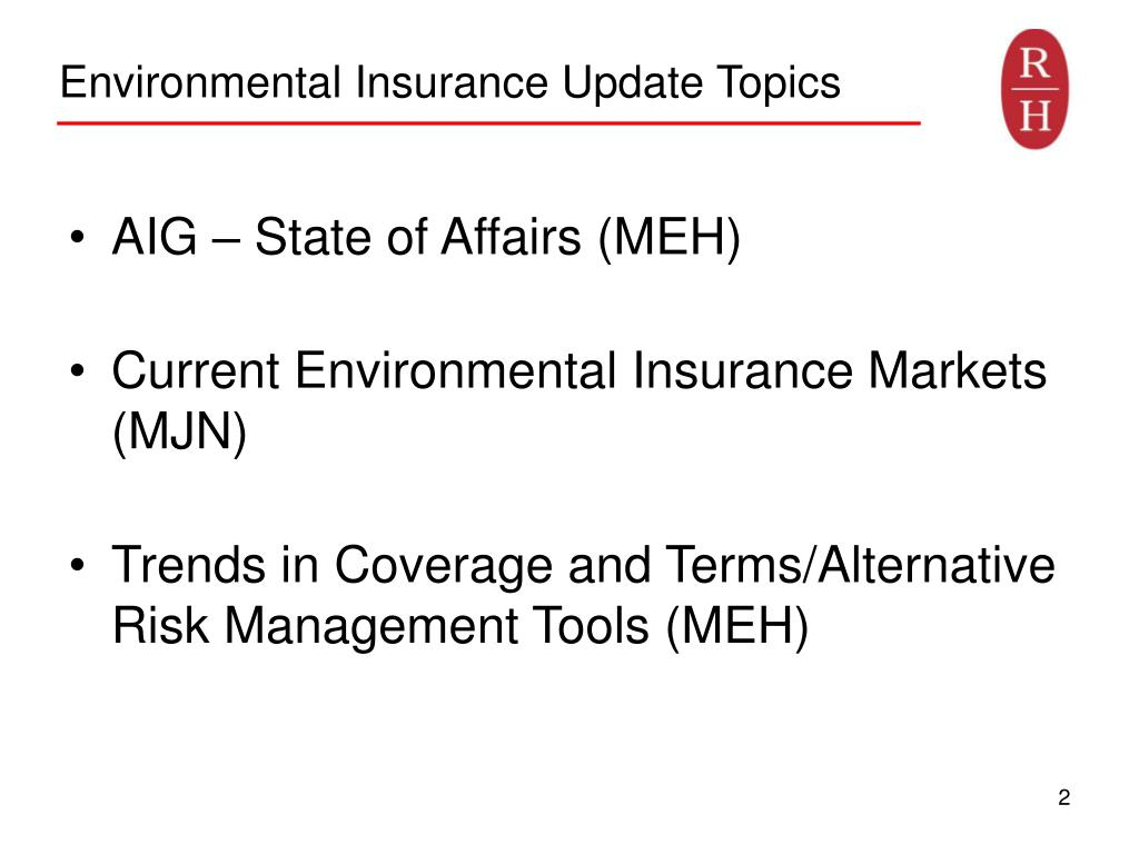 Environmental Insurance Update Topics