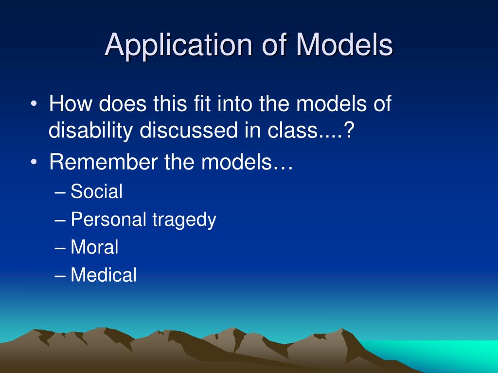 Application of Models