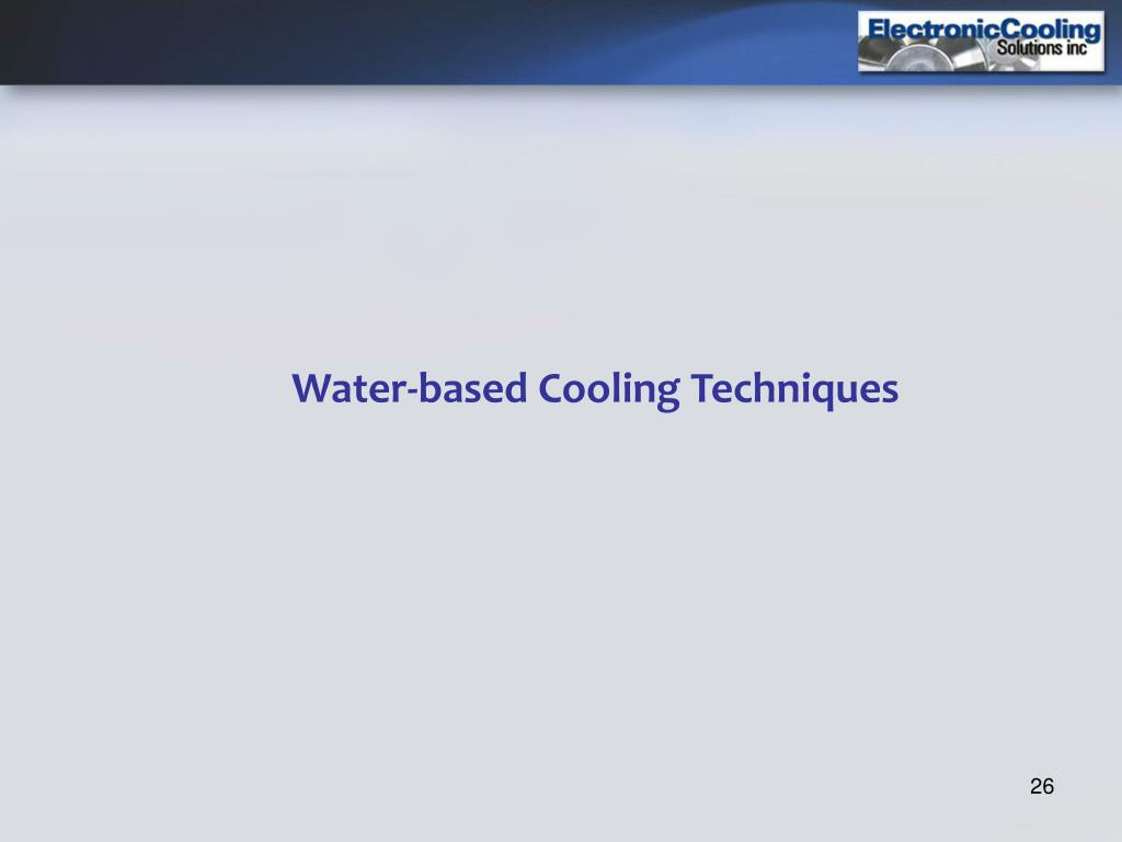 Water-based Cooling Techniques