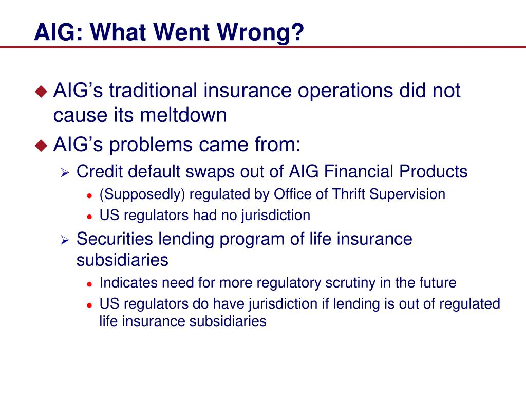 AIG: What Went Wrong?