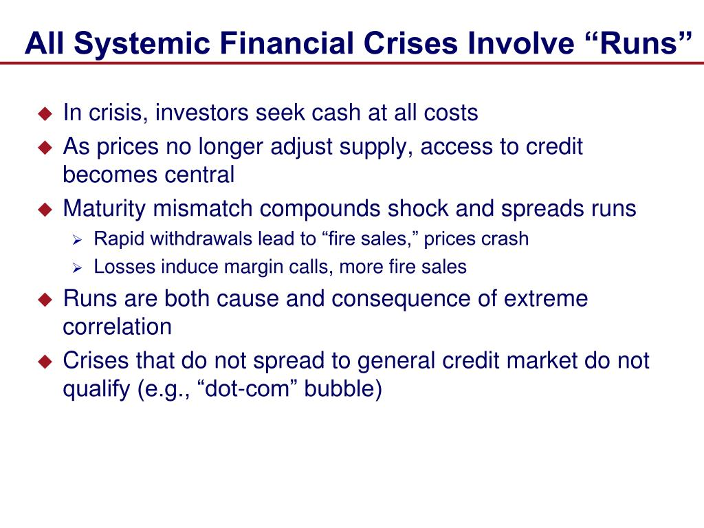 "All Systemic Financial Crises Involve ""Runs"""