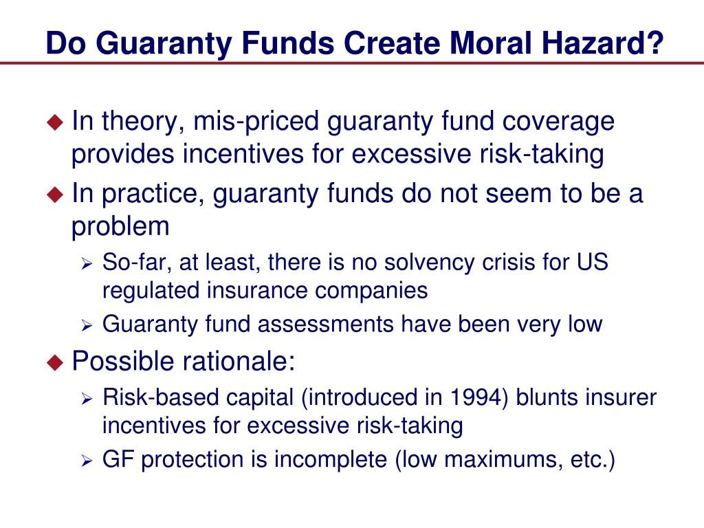 Do Guaranty Funds Create Moral Hazard?