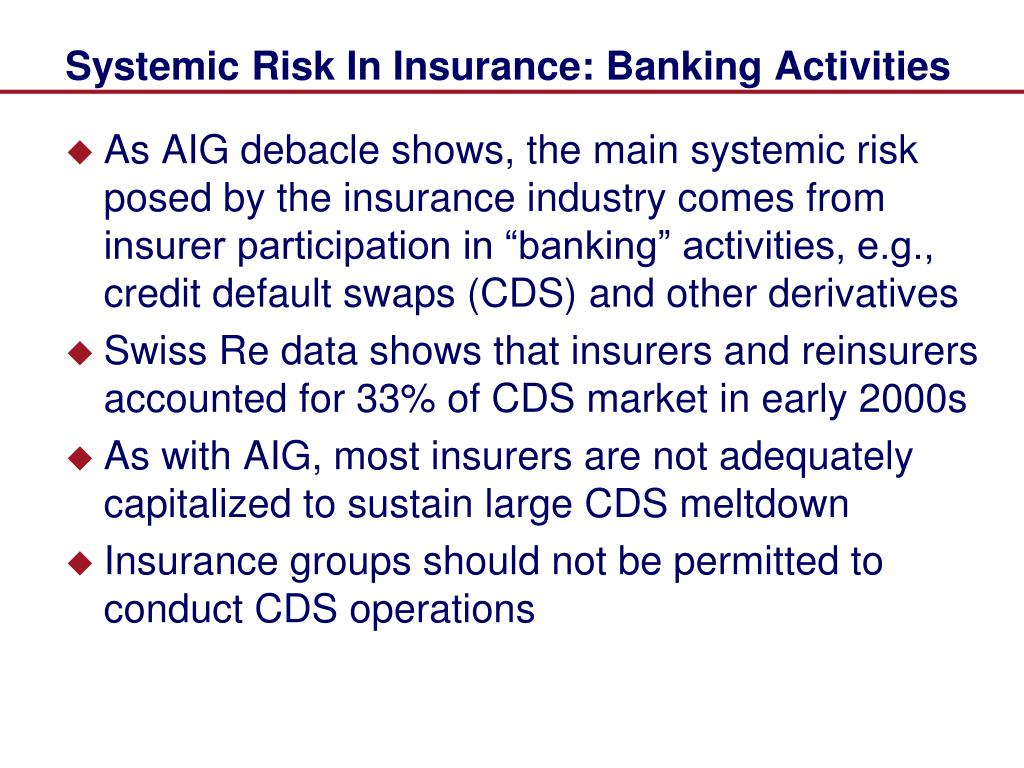 Systemic Risk In Insurance: Banking Activities