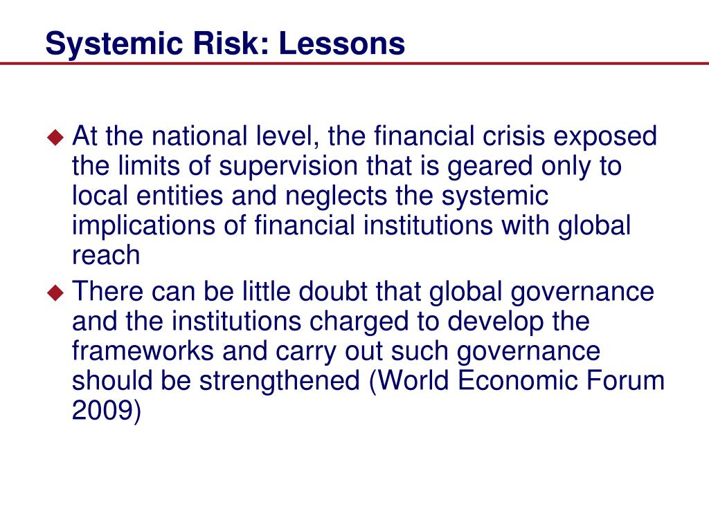 Systemic Risk: Lessons