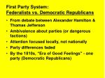 first party system federalists vs democratic republicans