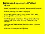 jacksonian democracy a political culture