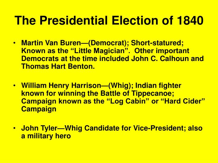 The presidential election of 1840