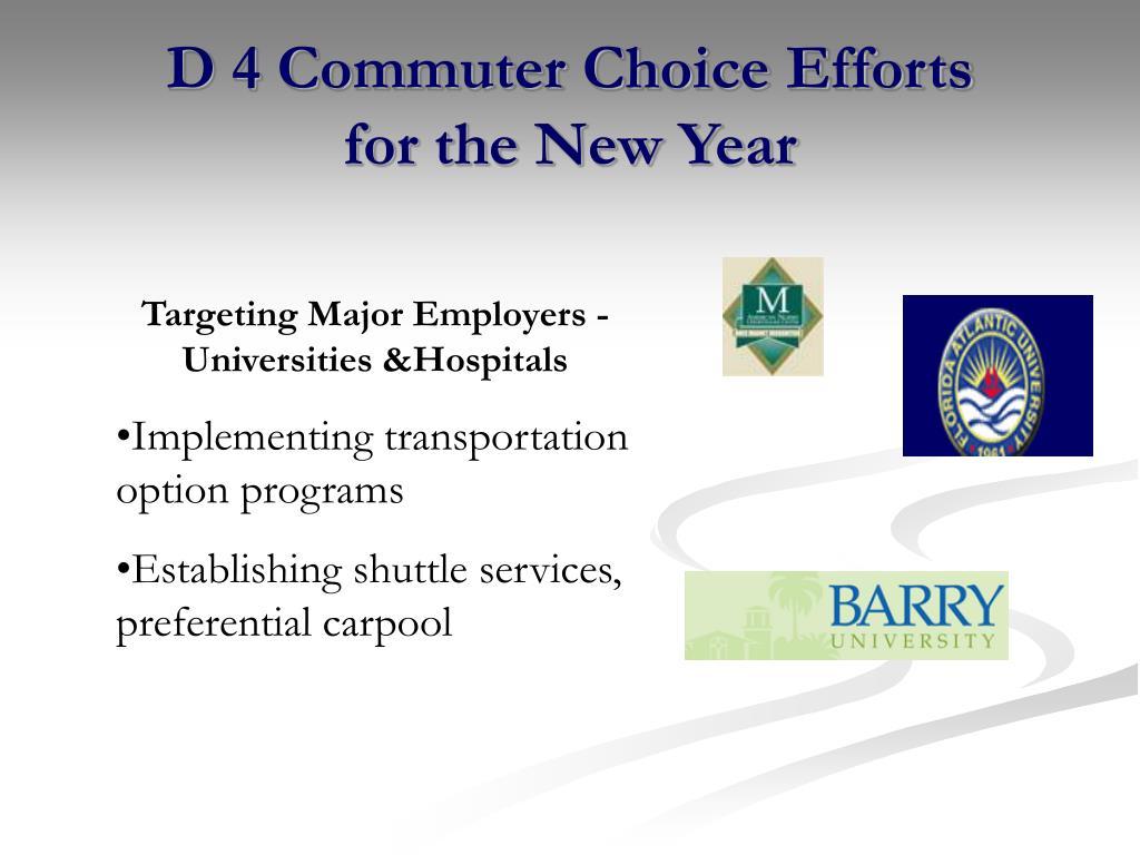 D 4 Commuter Choice Efforts