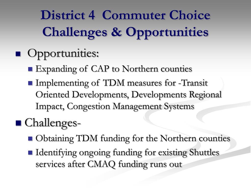District 4  Commuter Choice