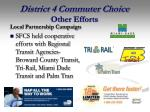 district 4 commuter choice other efforts