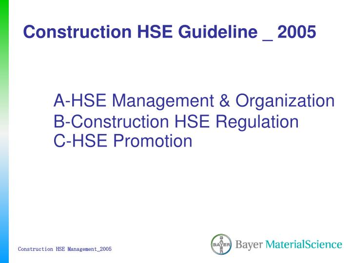 Construction hse guideline 2005