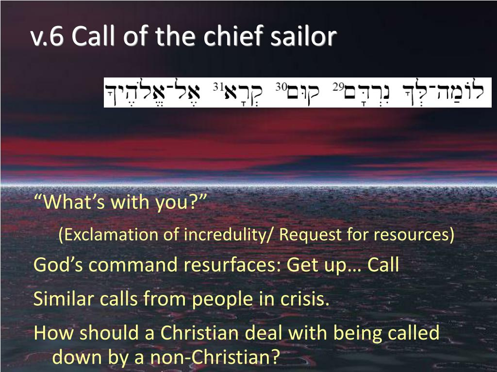 v.6 Call of the chief sailor