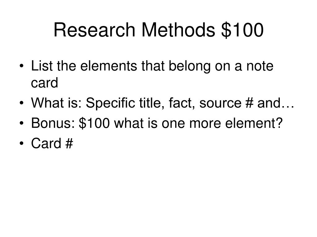 Research Methods $100
