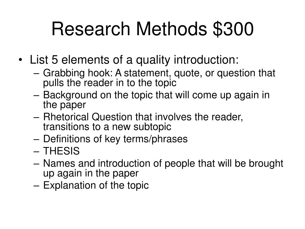 Research Methods $300