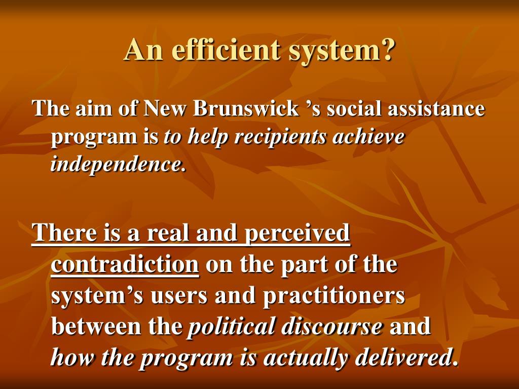 An efficient system?