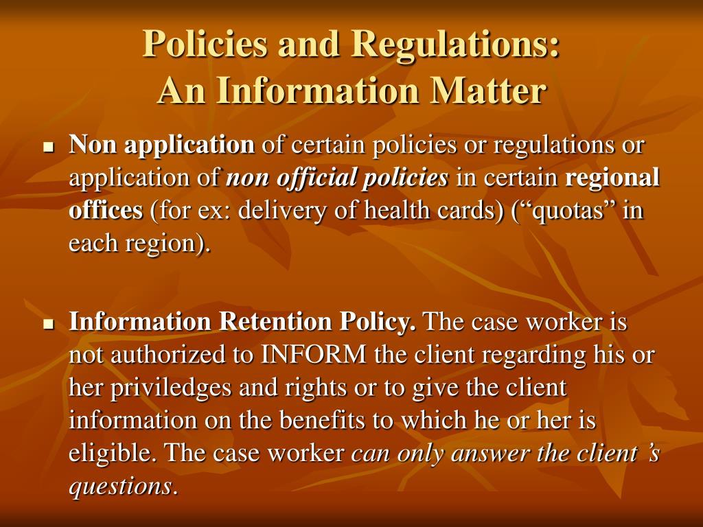 Policies and Regulations: