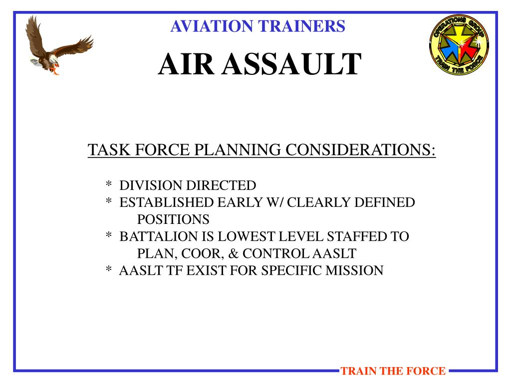 TASK FORCE PLANNING CONSIDERATIONS: