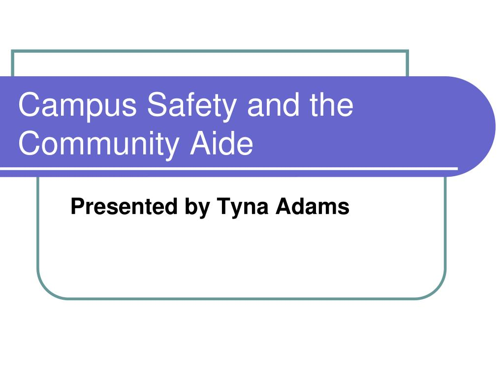 campus safety and the community aide