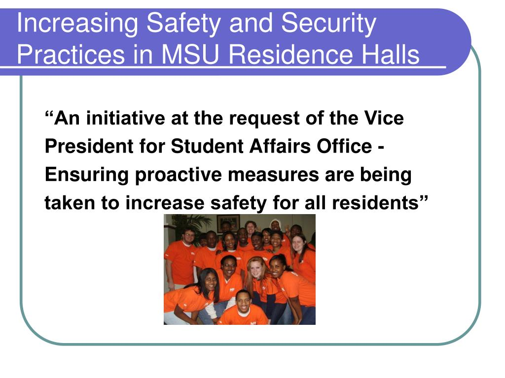 Increasing Safety and Security Practices in MSU Residence Halls