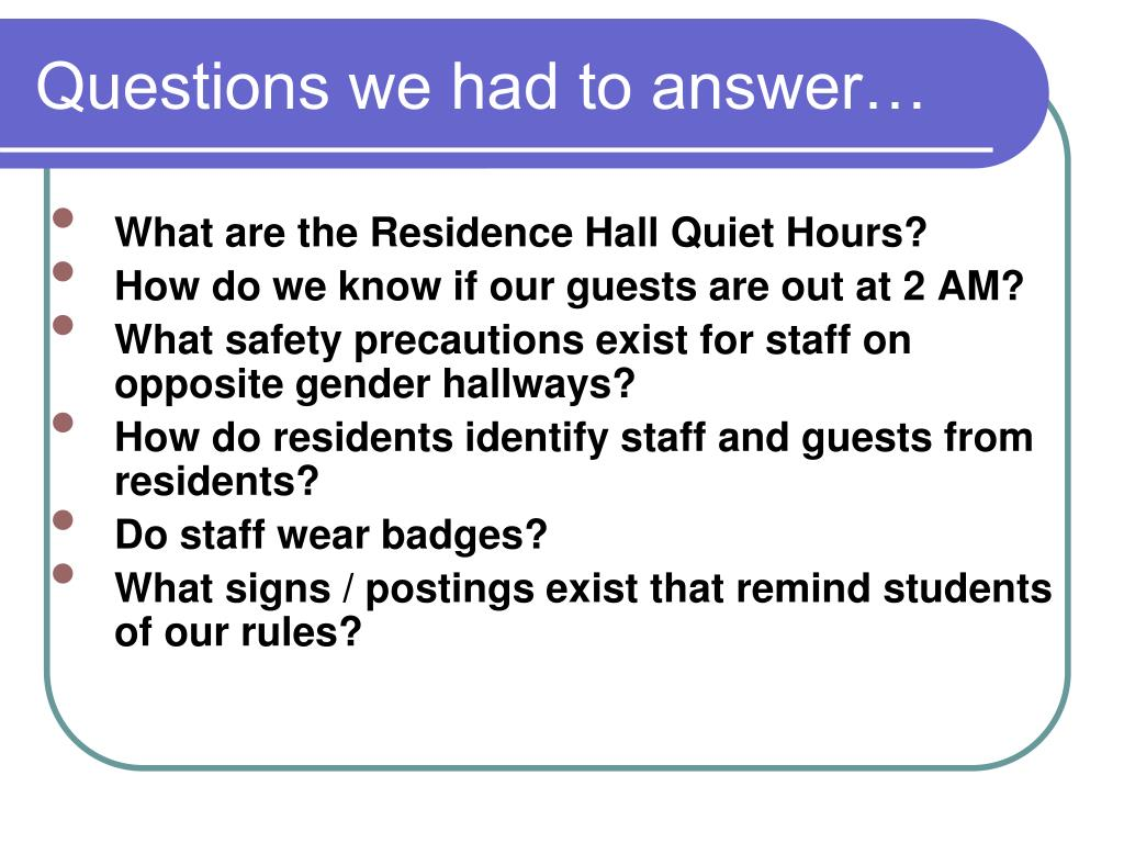 Questions we had to answer…