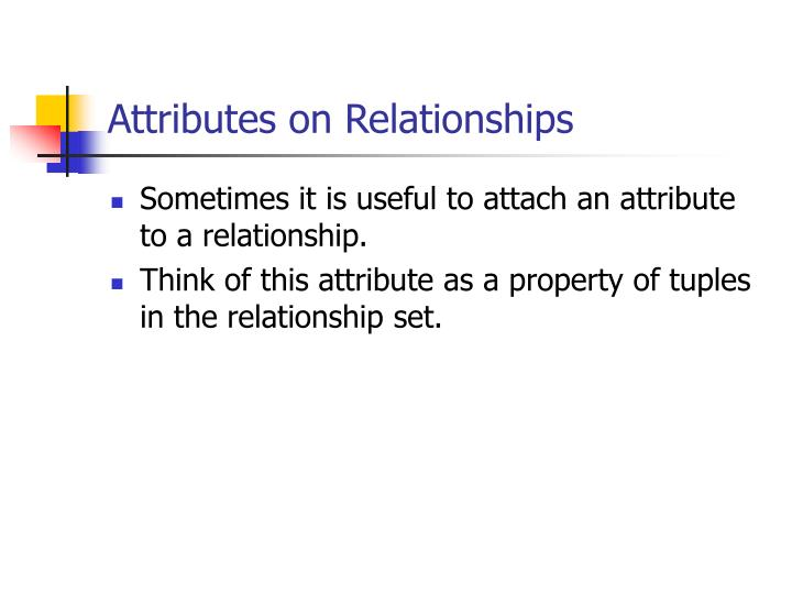 Attributes on Relationships
