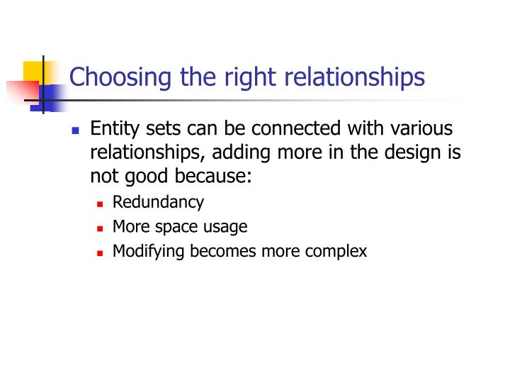Choosing the right relationships