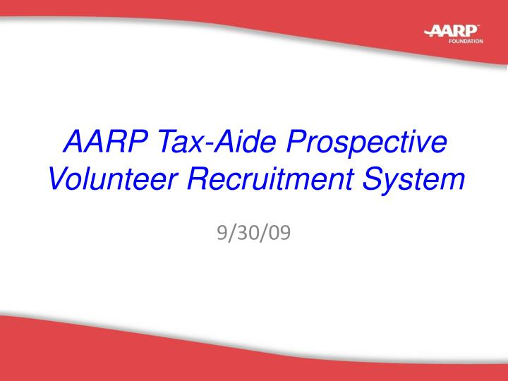 Aarp tax aide prospective volunteer recruitment system