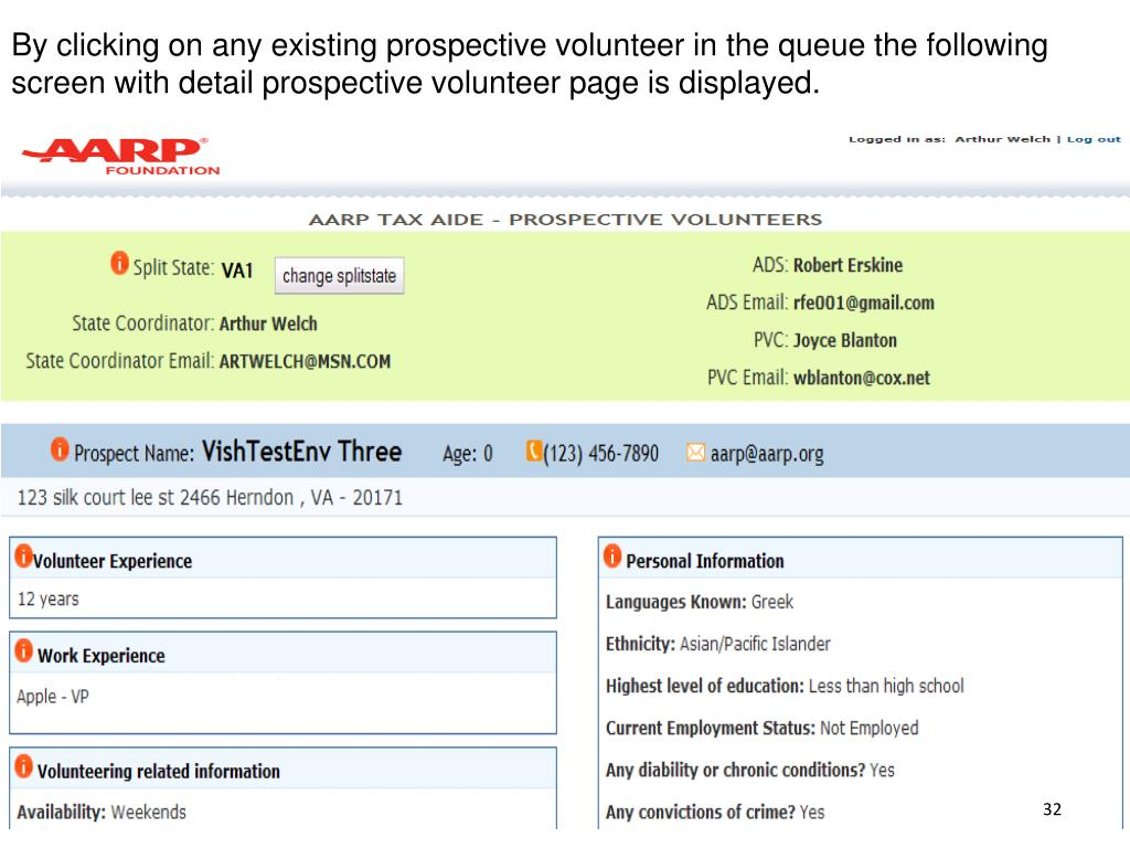 By clicking on any existing prospective volunteer in the queue the following screen with detail prospective volunteer page is displayed.