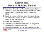 estate tax basis holding period