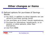 other changes or items
