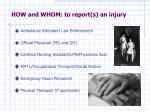 how and whom to report s an injury