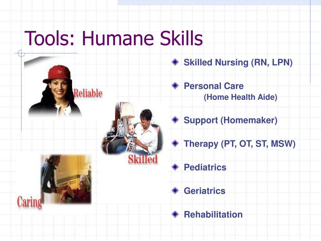Tools: Humane Skills