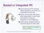 booted or integrated fm