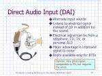 direct audio input dai