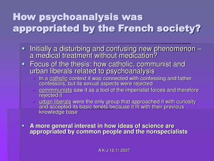 How psychoanalysis was appropriated by the French society?