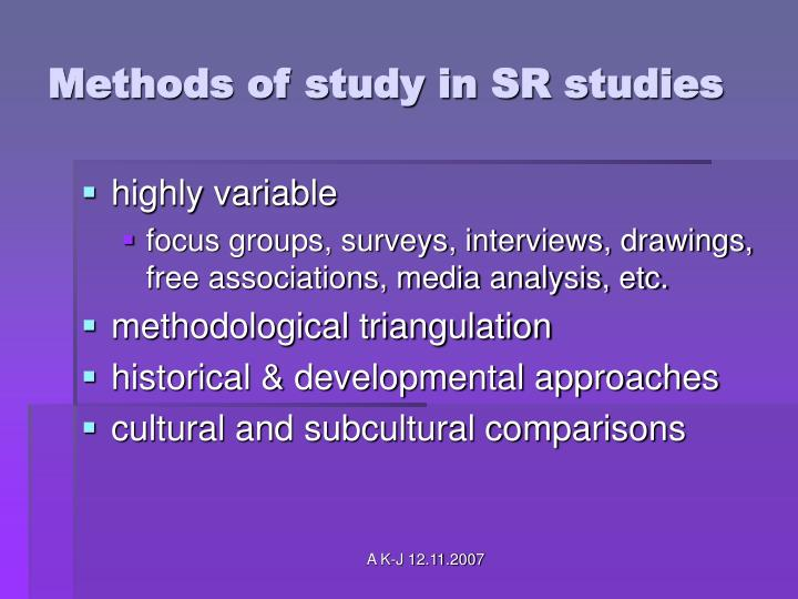 Methods of study in SR studies