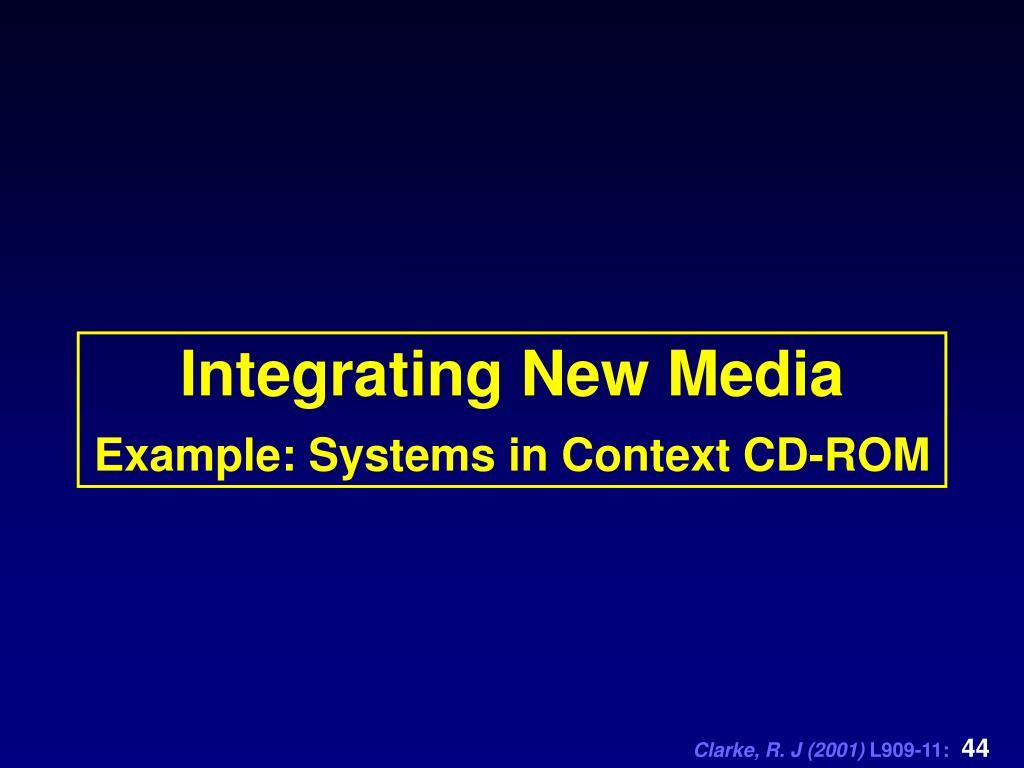 Integrating New Media