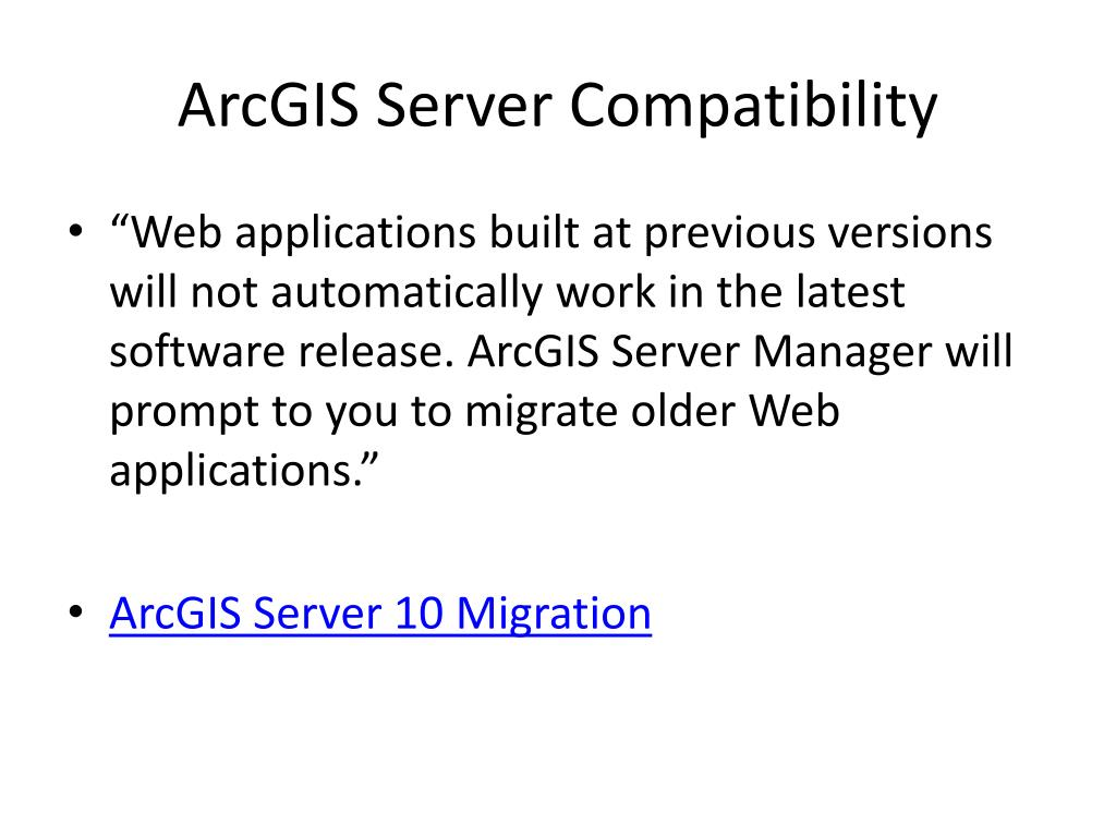 ArcGIS Server Compatibility