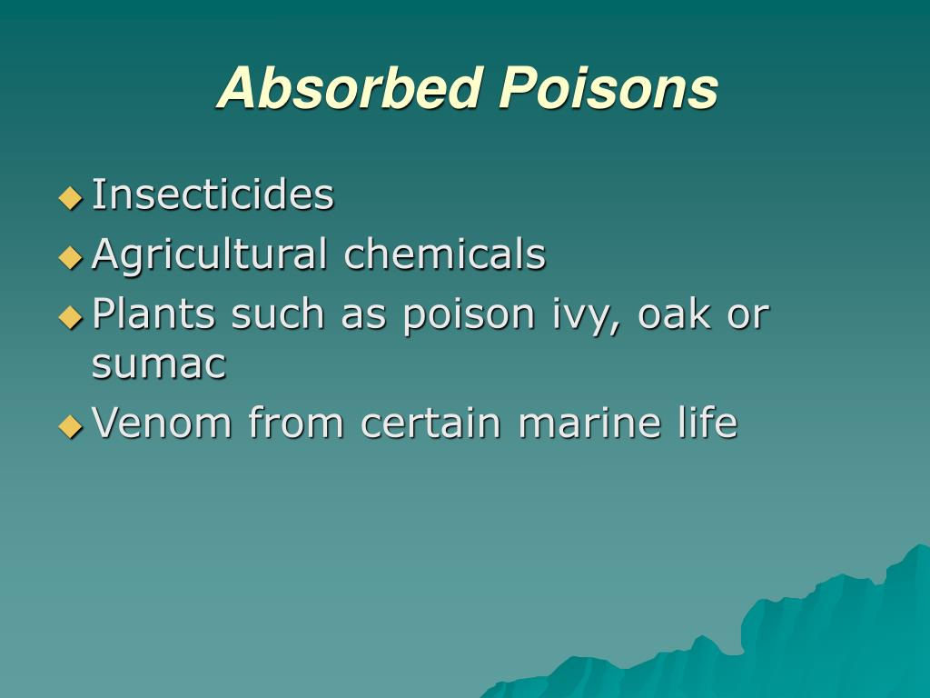 Absorbed Poisons