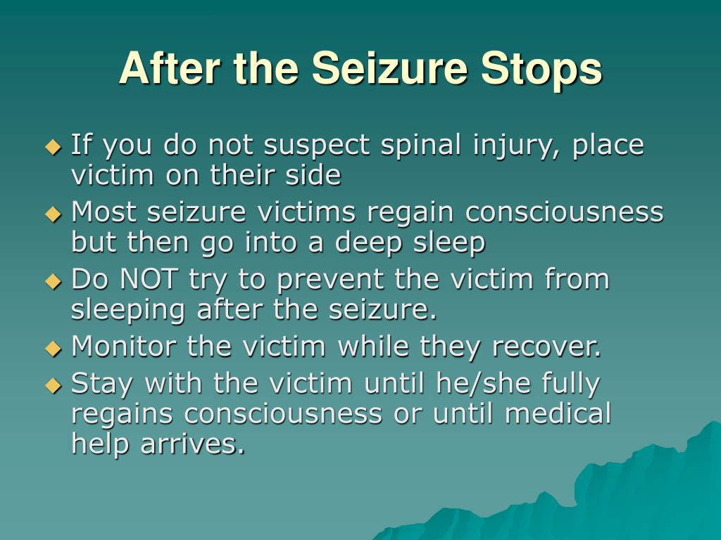 After the Seizure Stops
