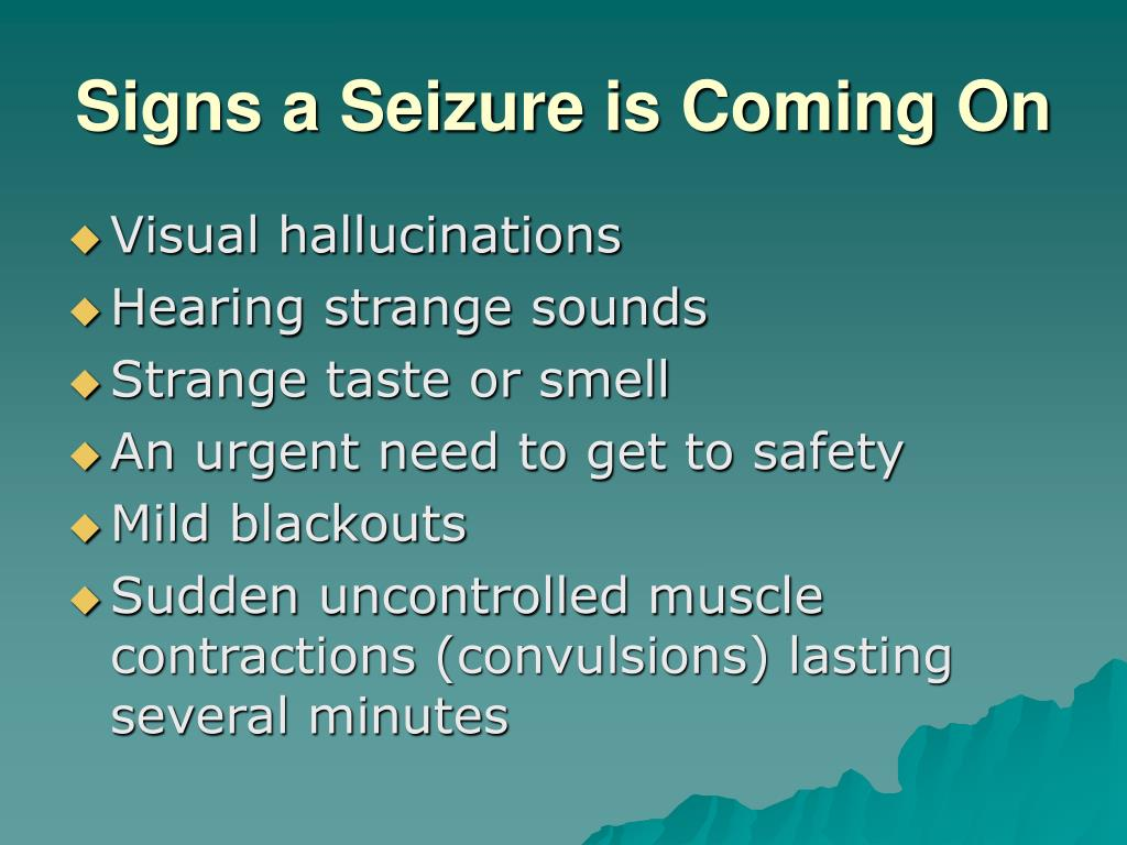 Signs a Seizure is Coming On