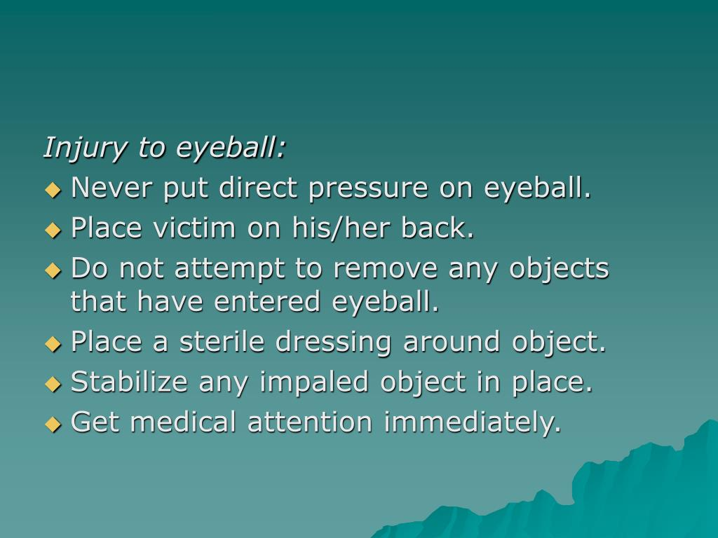 Injury to eyeball: