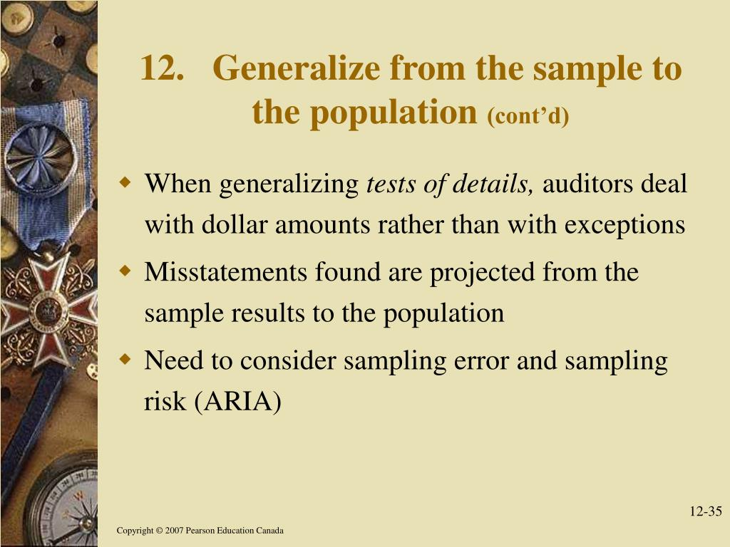 12.Generalize from the sample to the population