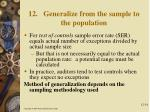 12 generalize from the sample to the population