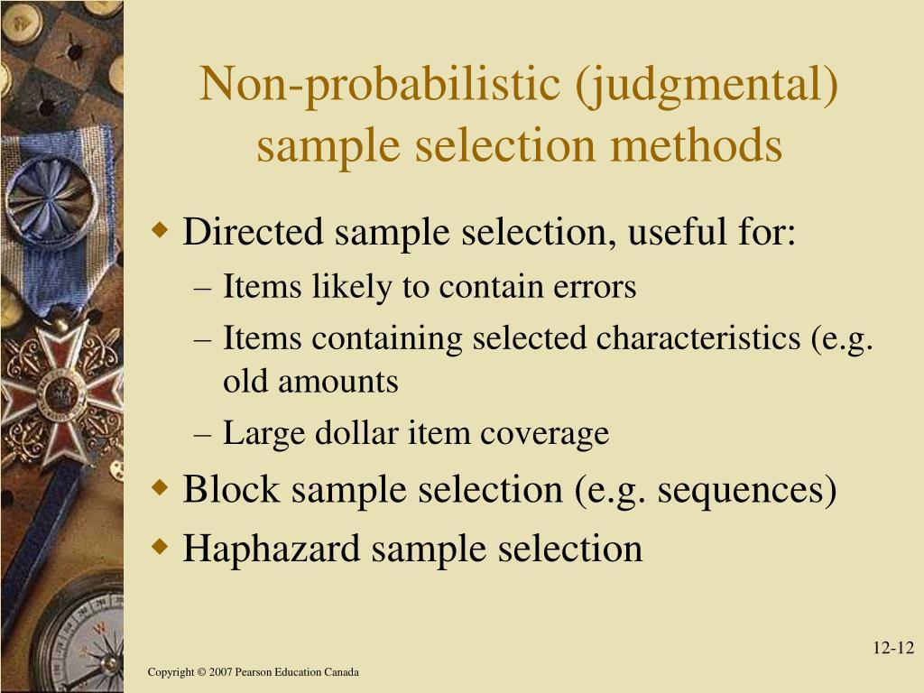 Non-probabilistic (judgmental) sample selection methods