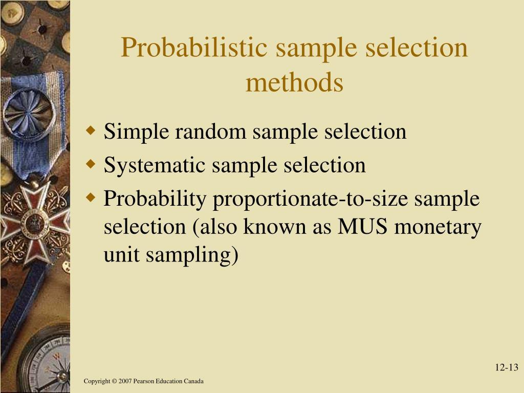 Probabilistic sample selection methods