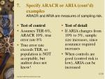 specify aracr or aria cont d examples aracr and aria are measures of sampling risk