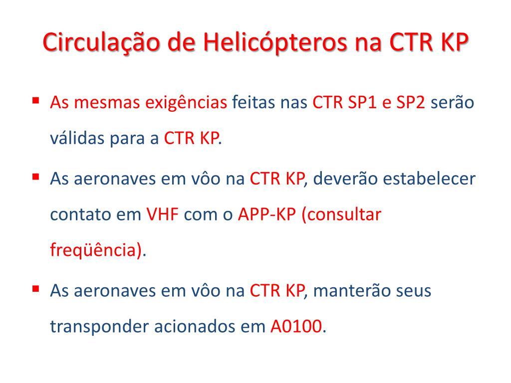 Circulação de Helicópteros na CTR KP