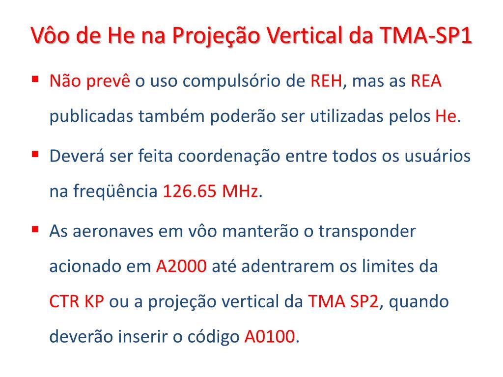 Vôo de He na Projeção Vertical da TMA-SP1